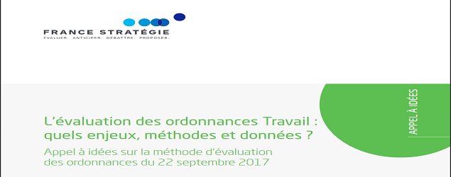 http://www.strategie.gouv.fr/actualites/appel-idees-methode-devaluation-ordonnances-22-septembre-2017